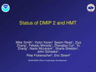 Status of DMIP 2 and HMT