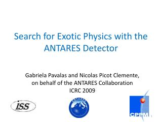 Search for Exotic Physics with the ANTARES Detector