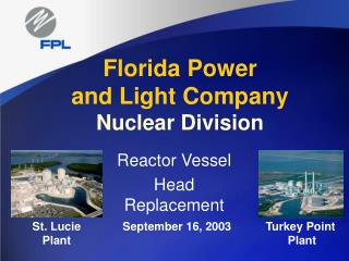 Florida Power and Light Company Nuclear Division