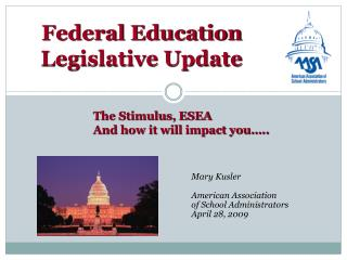Federal Education  Legislative Update
