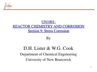 UN1001: REACTOR CHEMISTRY AND CORROSION Section 9: Stress Corrosion