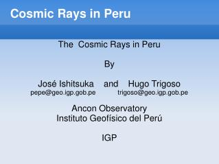Cosmic Rays in Peru