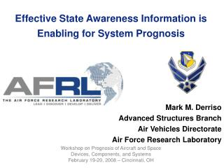 Effective State Awareness Information is Enabling for System Prognosis