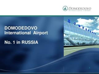 DOMODEDOVO  International  Airport No. 1 in RUSSIA