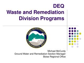 DEQ Waste and Remediation  Division Programs