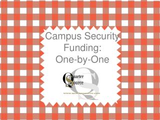 Campus Security Funding:  One-by-One