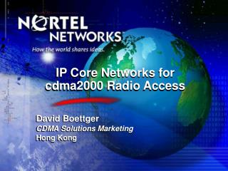 IP Core Networks for cdma2000 Radio Access