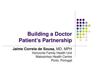 Building a Doctor Patients Partnership