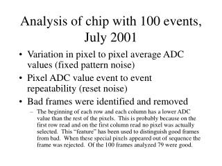 Analysis of chip with 100 events, July 2001