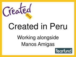 Created in Peru