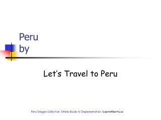 Peru by