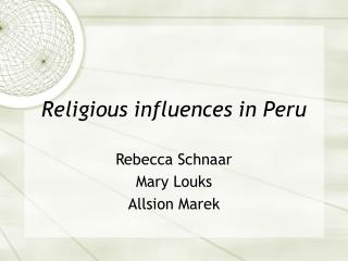 Religious influences in Peru