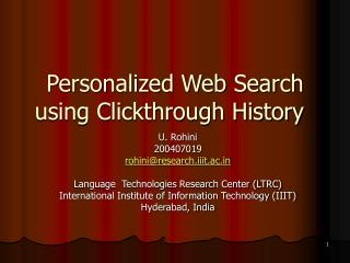 Personalized Web Search using Clickthrough History