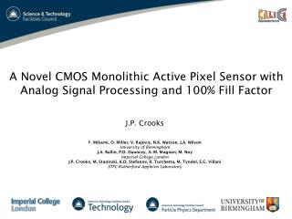 A Novel CMOS Monolithic Active Pixel Sensor with Analog Signal Processing and 100% Fill Factor