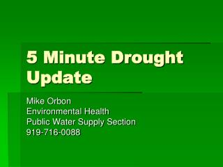 5 Minute Drought Update
