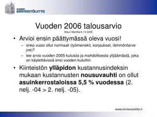 Vuoden 2006 talousarvio Mauri Marttila/4.10.2005