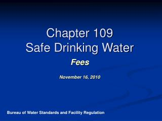 Chapter 109 Safe Drinking Water