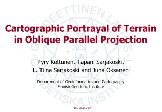 Cartographic Portrayal of Terrain in Oblique Parallel Projection