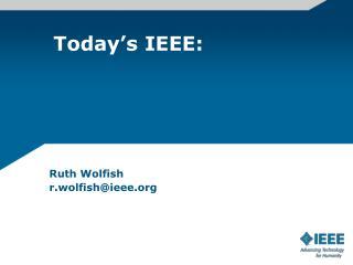 Today's IEEE: