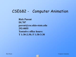 CSE682 -   Computer Animation