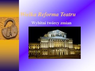 Wielka Reforma Teatru