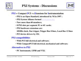 PXI  = Compact  P CI + e X tensions for  I nstrumentation