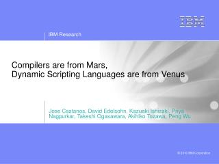 Compilers are from Mars, Dynamic Scripting Languages are from Venus
