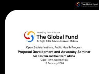 Open Society Institute, Public Health Program Proposal Development and Advocacy Seminar