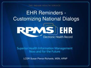 EHR Reminders - Customizing National Dialogs
