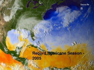 Record Hurricane Season - 2005