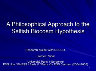 A Philosophical Approach to the Selfish Biocosm Hypothesis