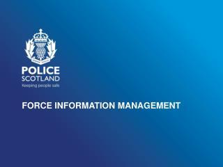 FORCE INFORMATION MANAGEMENT