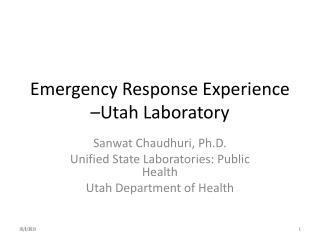 Emergency Response Experience –Utah Laboratory