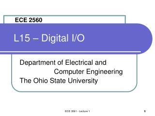 L15 – Digital I/O