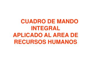 CUADRO DE MANDO INTEGRAL APLICADO AL AREA DE RECURSOS HUMANOS