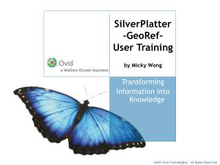 SilverPlatter -GeoRef- User Training by Micky Wong