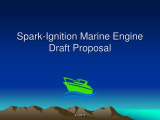 Spark-Ignition Marine Engine Draft Proposal