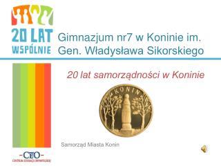 Gimnazjum nr7 w Koninie im. Gen. Władysława Sikorskiego