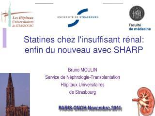 Statines chez l'insuffisant rénal: enfin du nouveau avec SHARP