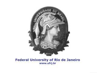 Federal University of Rio de Janeiro ufrj.br