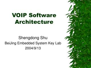 VOIP Software Architecture