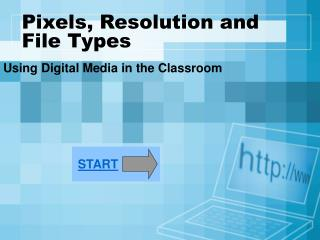 Pixels, Resolution and File Types