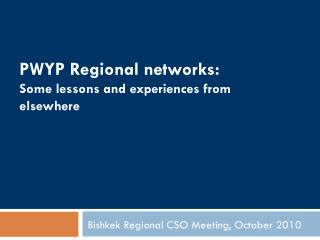 PWYP Regional networks: Some lessons and experiences from elsewhere