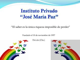"Instituto Privado ""José María Paz"""