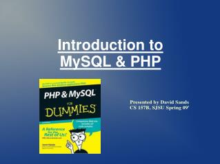 Introduction to MySQL & PHP