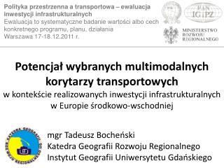 mgr Tadeusz Bocheński Katedra Geografii Rozwoju Regionalnego