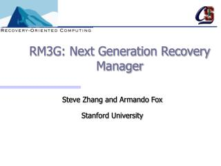RM3G: Next Generation Recovery Manager
