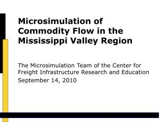 Microsimulation of Commodity Flow in the Mississippi Valley Region