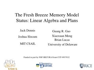 The Fresh Breeze Memory Model Status: Linear Algebra and Plans