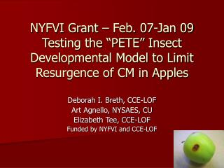 Deborah I. Breth, CCE-LOF Art Agnello, NYSAES, CU Elizabeth Tee, CCE-LOF